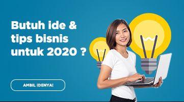 Butuh ide & tips bisnis untuk 2020